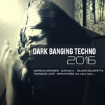 Dark Banging Techno (2016)