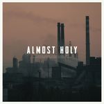 Almost Holy: Original Motion Picture Soundtrack