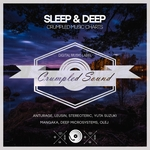 Sleep & Deep