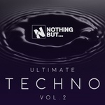 Nothing But... Ultimate Techno Vol 2