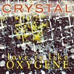 Love Is Like Oxygene