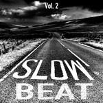 Slow Beats Vol 2