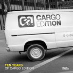 Ten Years Of Cargo Edition
