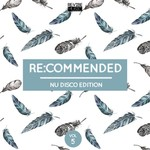 Re:Commended - Nu Disco Edition Vol 5