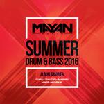 Mayan Audio: Summer Drum & Bass 2016 LP Sampler