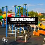 Spielplatz Vol 14 - Playground For Tech-House Music