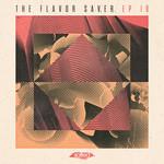The Flavor Saver EP Vol 18