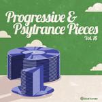 Progressive & Psy Trance Pieces Vol 16