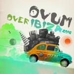 Ovum Over Ibiza 2016