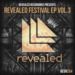 Revealed Festival EP Vol  3