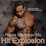 Hit Explosion Fitness Motivation Mix