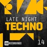 Late Night Techno Vol 14