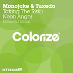 Taking The Risk/Neon Angel