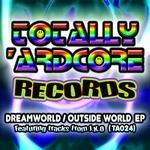 Dreamworld/Outside World EP