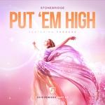Put  'Em High (feat Therese) (2016 Remixes, Pt 2)