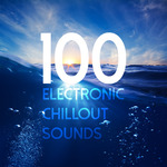 100 Electronic Chillout Sounds