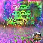 Ragga Jungle Massive 2 (Part 2)