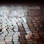 Hard Beating Street Life Vol 2