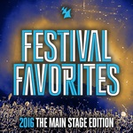 Festival Favorites 2016 (The Main Stage Edition)