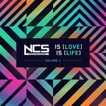 NCS Is Love, NCS Is Life, Vol  1