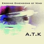 Eroding Dimensions Of Mind