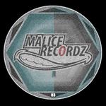 Malice Recordz 03