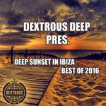 Deep Sunset In Ibiza (Best Of 2016)