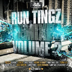 Run Tingz Remixes Vol 2