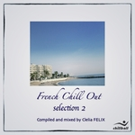 French Chill Out (selection 2) (unmixed tracks)