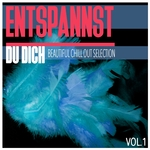 Entspannst Du Dich Vol 1/Beautiful Chill Out Selection