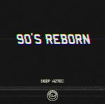 90's Reborn