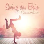 Swing Das Bein Sonnenschein