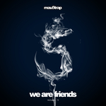 We Are Friends Vol 5 (unmixed tracks)