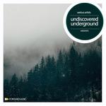Undiscovered Underground Vol 6