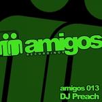 Amigos 013 DJ Preach