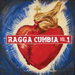 Ragga Cumbia Volume 1