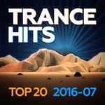 Trance Hits Top 20 - 2016-07