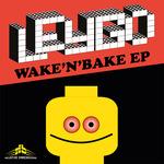 Wake 'N' Bake EP