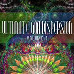 Ultimate Goa Dispersion Vol 1