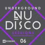 Underground Nu-Disco Sessions Vol 6