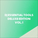 DJ Essential Tools Deluxe Edition Vol 1