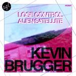 Lose Control/Alien Satellite