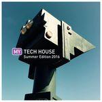 My Tech House: Summer '16