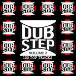 Dubstep Vol 2/100 Top Tracks