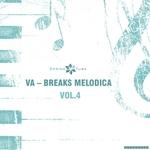 Breaks Melodica Vol 4