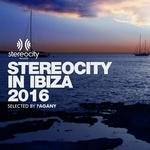 Stereocity In Ibiza 2016