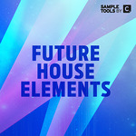 Future House Elements (Sample Pack WAV/MIDI/VSTi Presets)