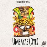 Umbayae' (Oye)