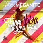 Meganite: From Ibiza To Your Heart (unmixed Tracks)