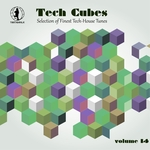 Tech Cubes Vol 14 (Selection Of Finest Tech-House Tunes!)